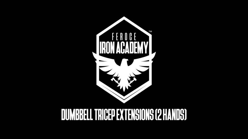 Dumbbell Tricep Extensions - 2 Hands
