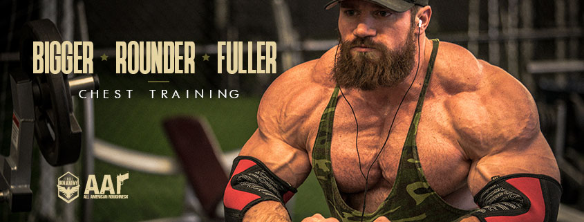 Bigger, Rounder, Fuller Chest Training