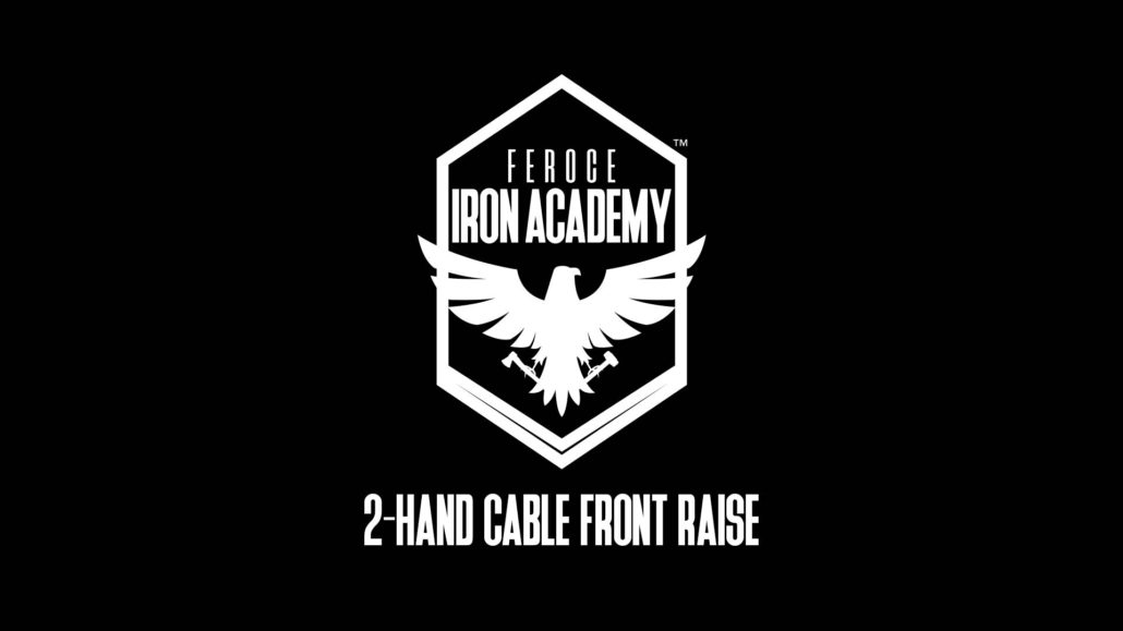 2-Hand Cable Front Raise